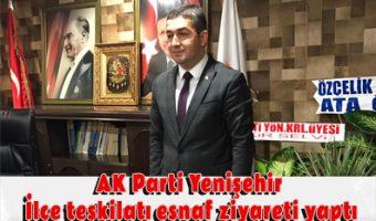 AK Parti Yenişehir İlçe teşkilatı esnaf ziyareti yaptı
