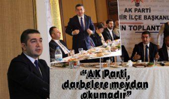 AK Parti, darbelere meydan okumadır