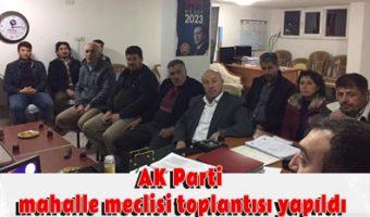 AK Parti mahalle meclisi toplantısı yapıldı