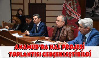 ANAMUR'DA HAL PROJESİ TOPLANTISI GERÇEKLEŞTİRİLDİ