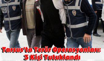 tarsusta-teror-operasyonlari